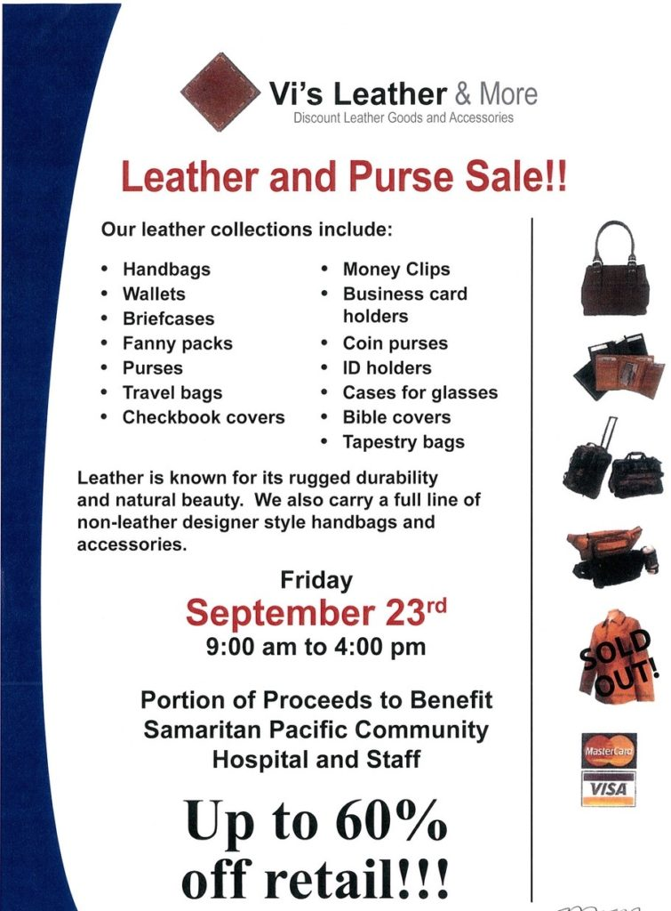 The sale is at the Samaritan Pacific Communities Hospital in their Education Room, which is just around the corner from the Gift Shop.